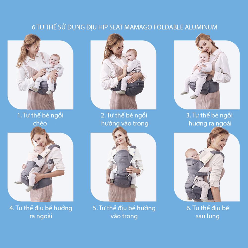 Địu ngồi cho bé Hip Seat Mamago Foldable Aluminum 6 tư thế địu khác nhau
